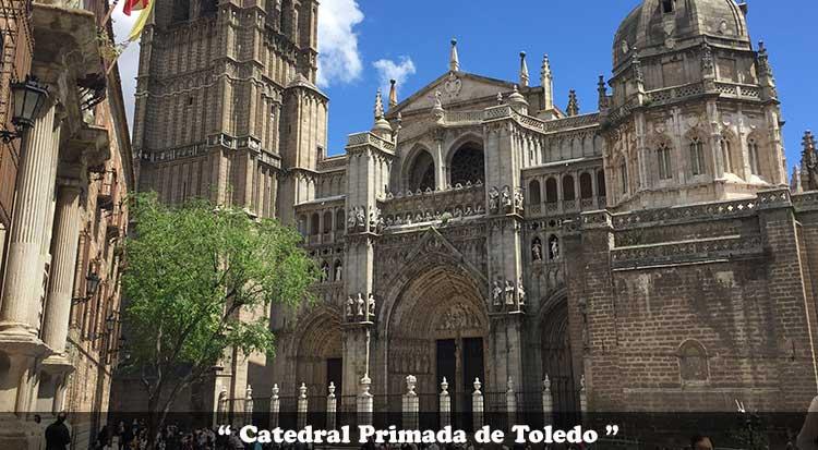 Fachada Oeste de la Catedral Primada de Toledo
