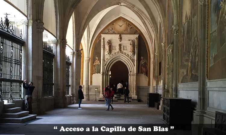 Acceso a la Capilla de San Blas de la Catedral de Toledo