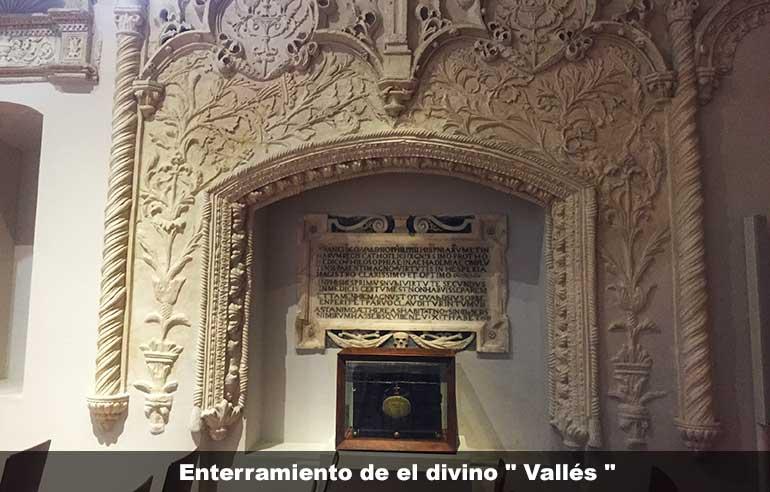"""Enterramiento el divino """" Vallés """" médico del rey Felipe II"""