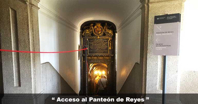 Acceso al Panteón Real